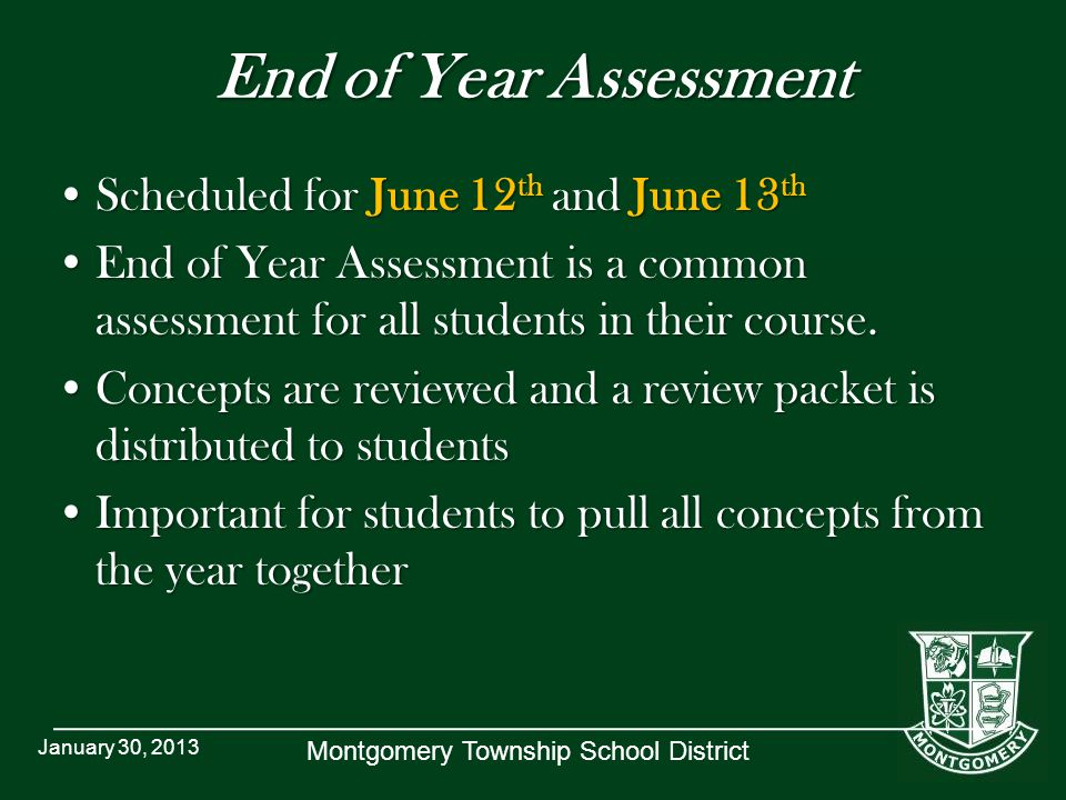 End of Year Assessment Scheduled for June 12th and June 13th