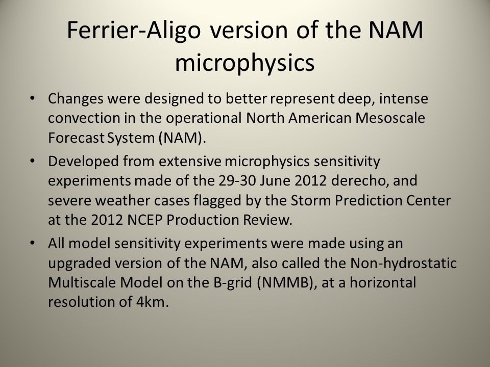Ferrier-Aligo version of the NAM microphysics