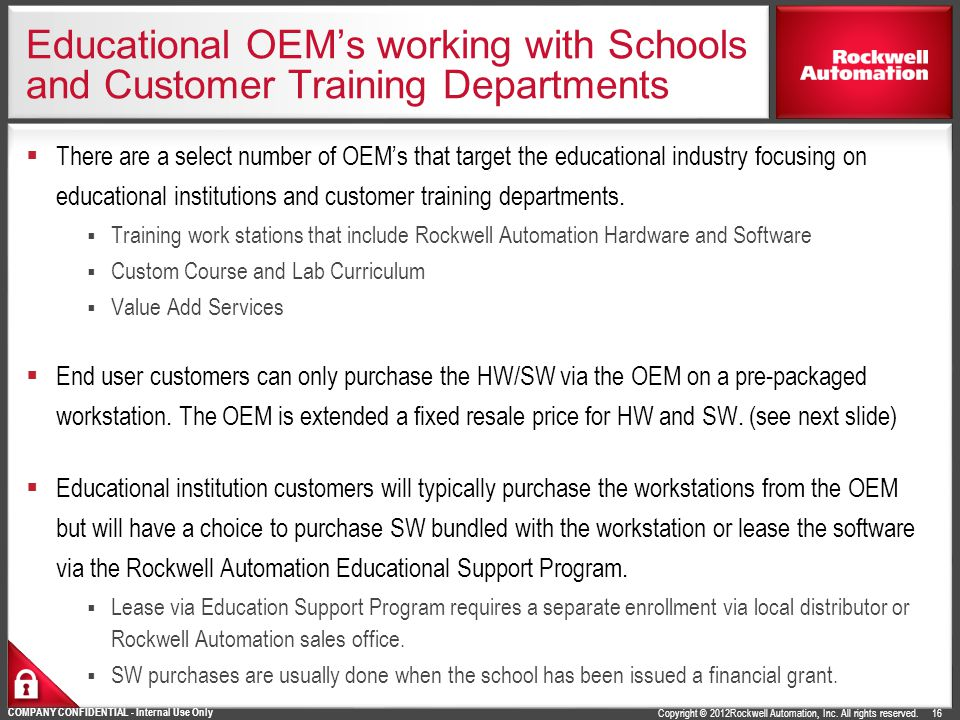 Educational OEM's working with Schools and Customer Training Departments