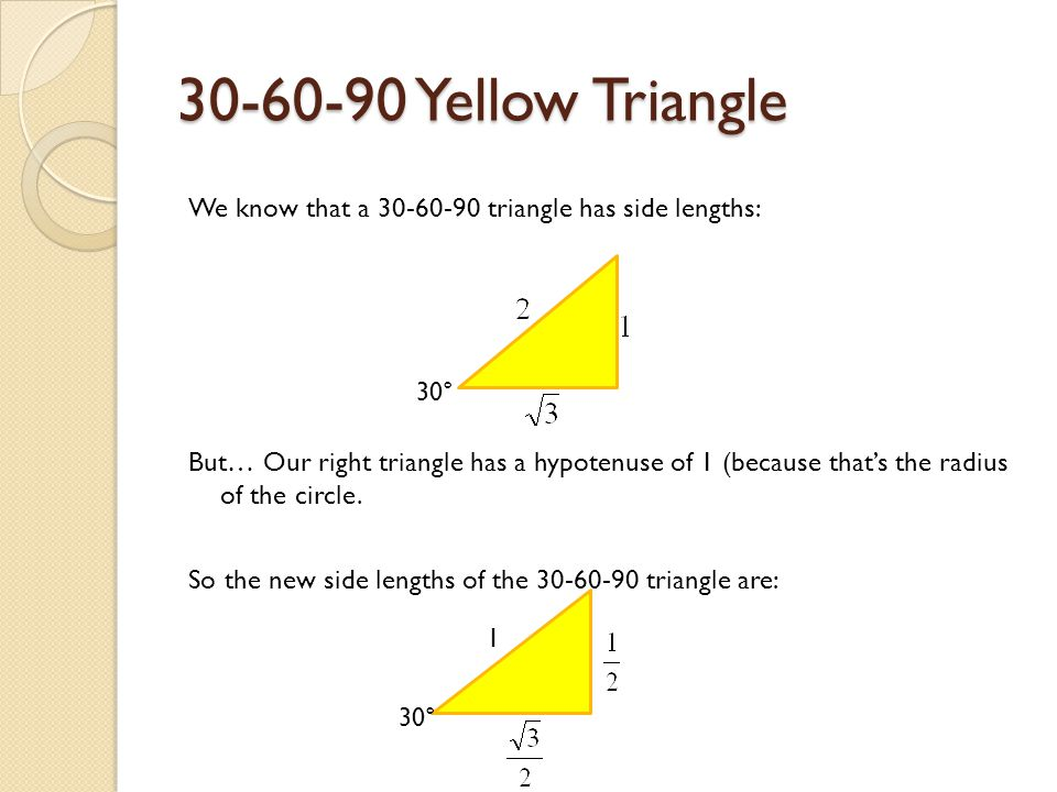 30-60-90 Yellow Triangle