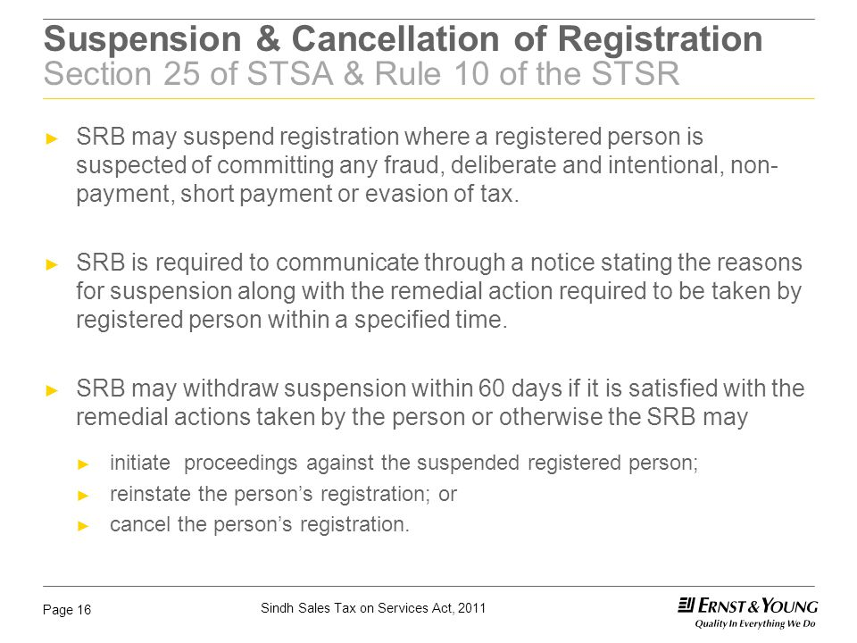 Suspension & Cancellation of Registration Section 25 of STSA & Rule 10 of the STSR