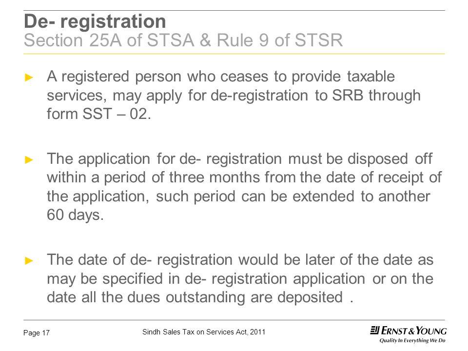 De- registration Section 25A of STSA & Rule 9 of STSR