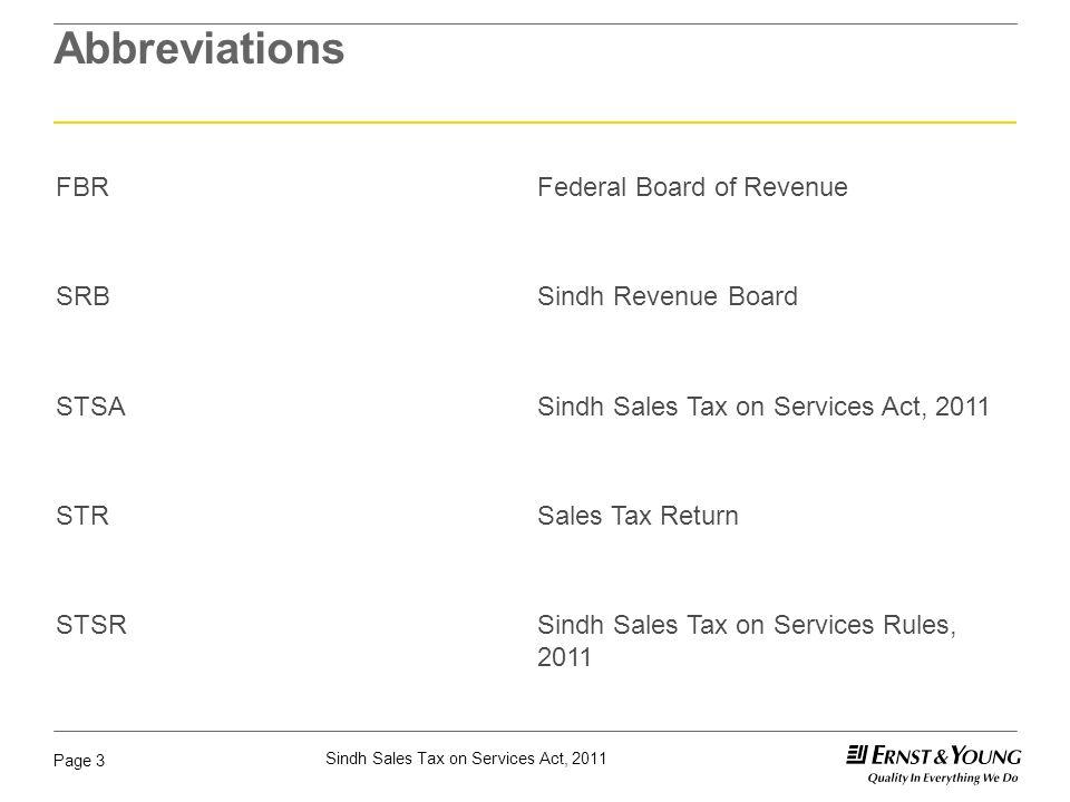 Abbreviations FBR Federal Board of Revenue SRB Sindh Revenue Board