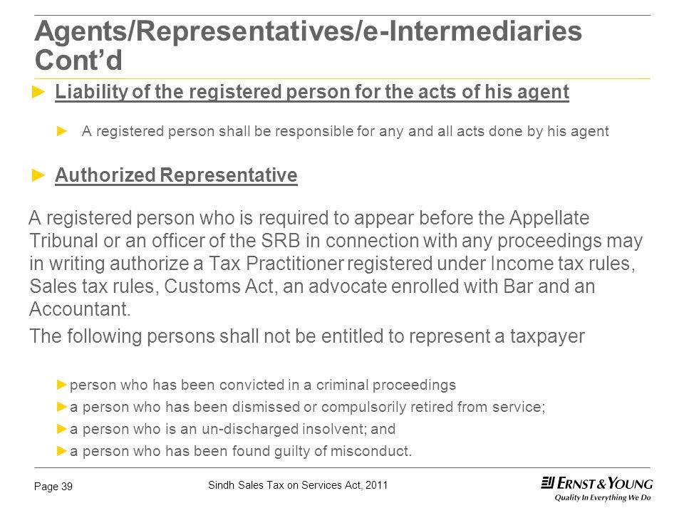 Agents/Representatives/e-Intermediaries Cont'd