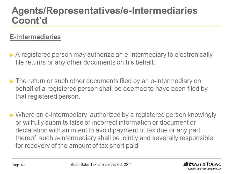 Agents/Representatives/e-Intermediaries Coont'd