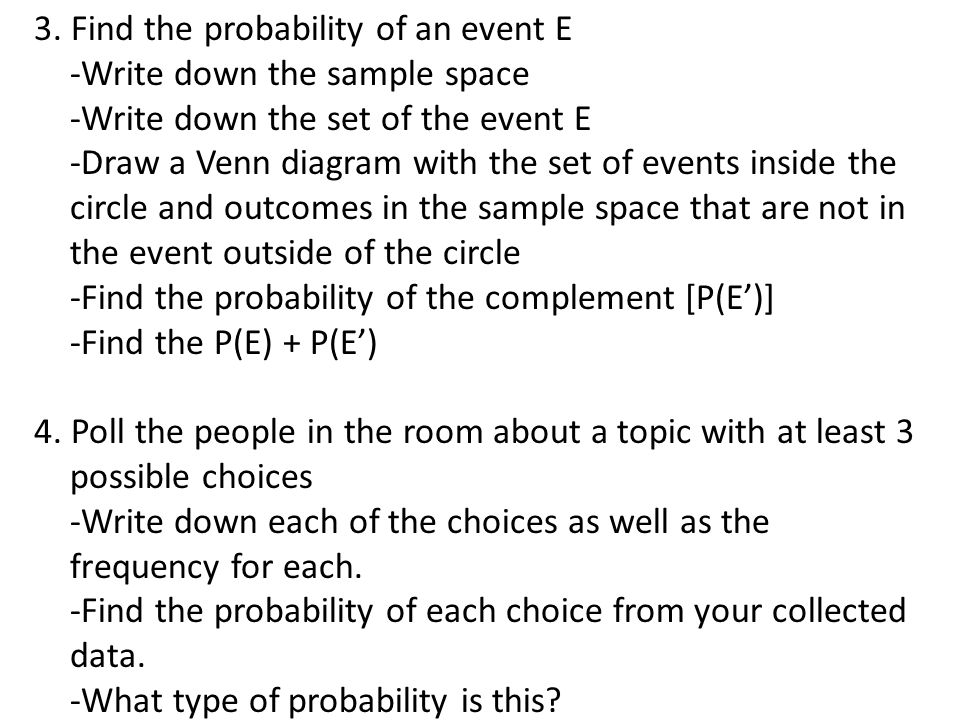 3. Find the probability of an event E