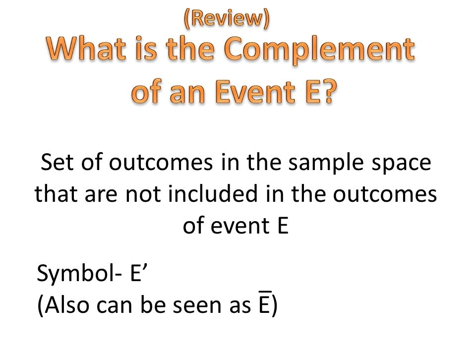 What is the Complement of an Event E