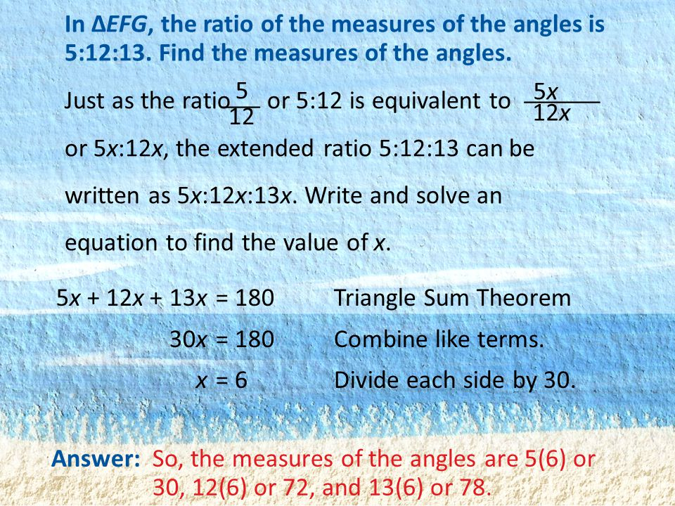 In ΔEFG, the ratio of the measures of the angles is 5:12:13