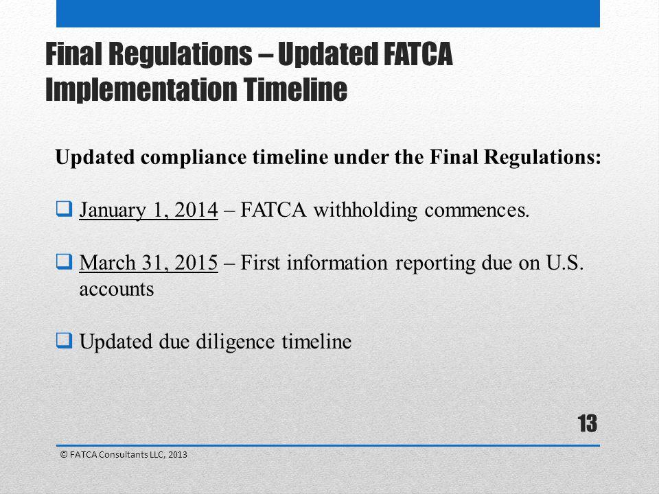 Final Regulations – Updated FATCA Implementation Timeline