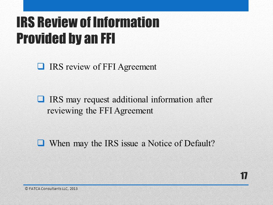IRS Review of Information Provided by an FFI