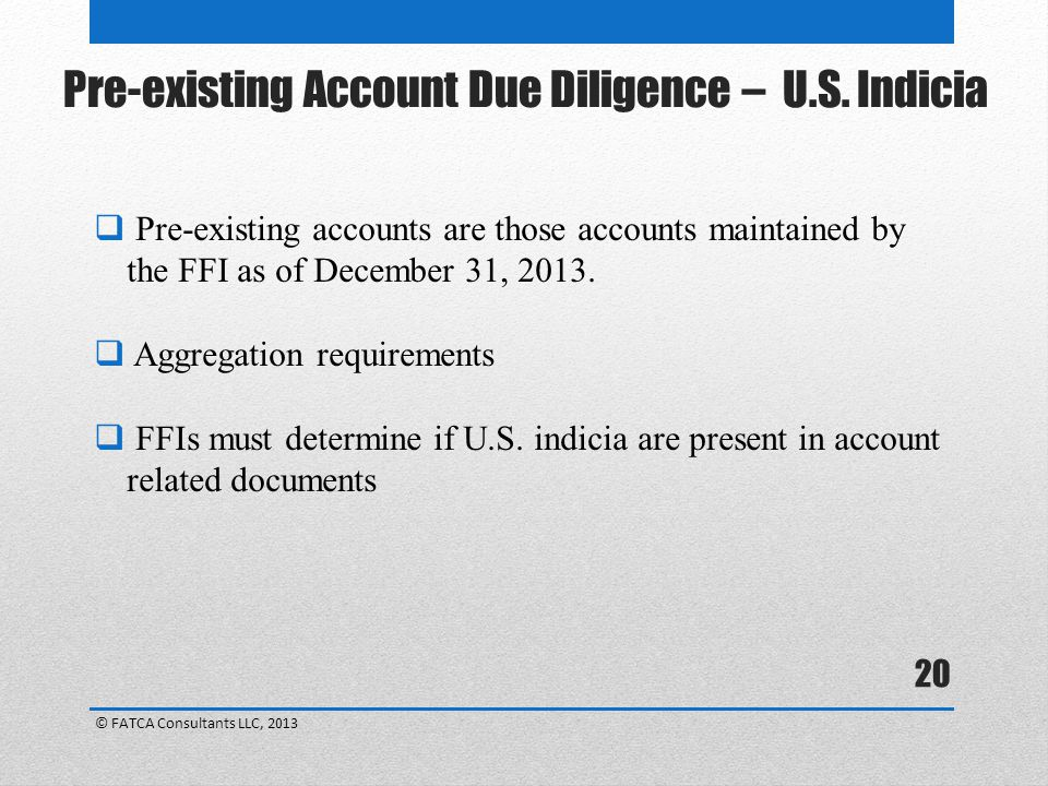 Pre-existing Account Due Diligence – U.S. Indicia