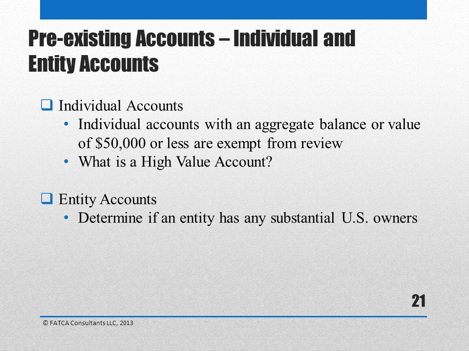 Pre-existing Accounts – Individual and Entity Accounts