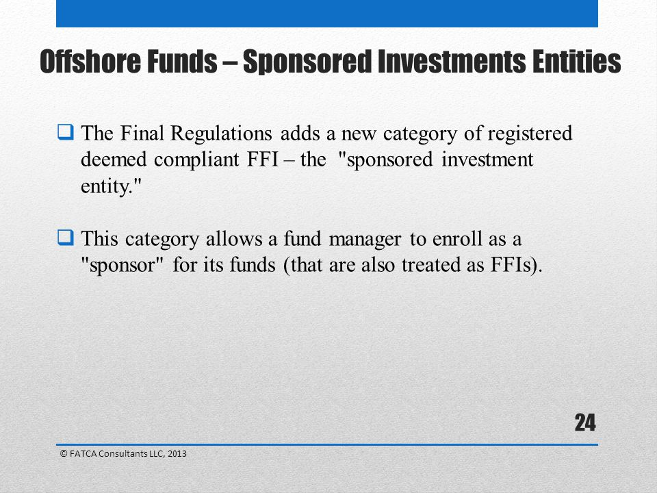 Offshore Funds – Sponsored Investments Entities