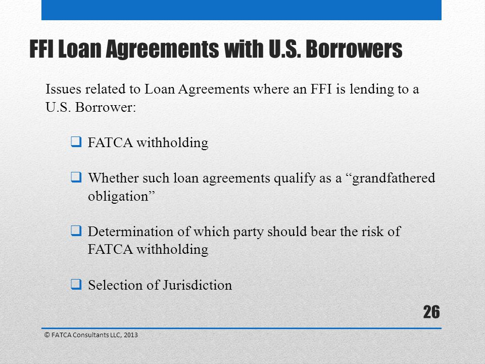 FFI Loan Agreements with U.S. Borrowers