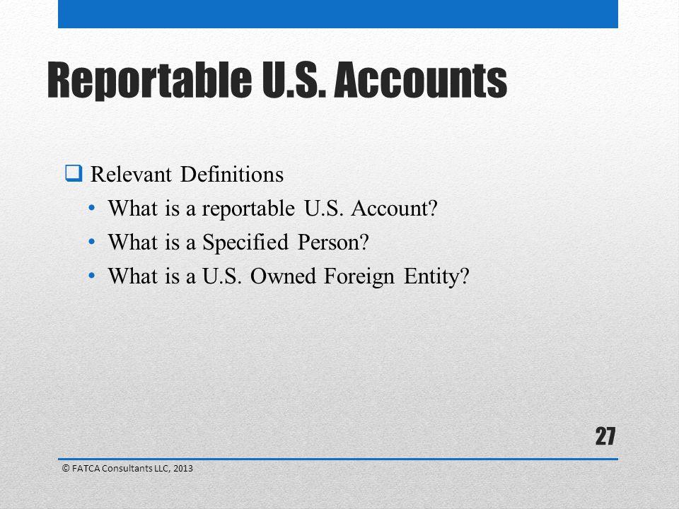 Reportable U.S. Accounts