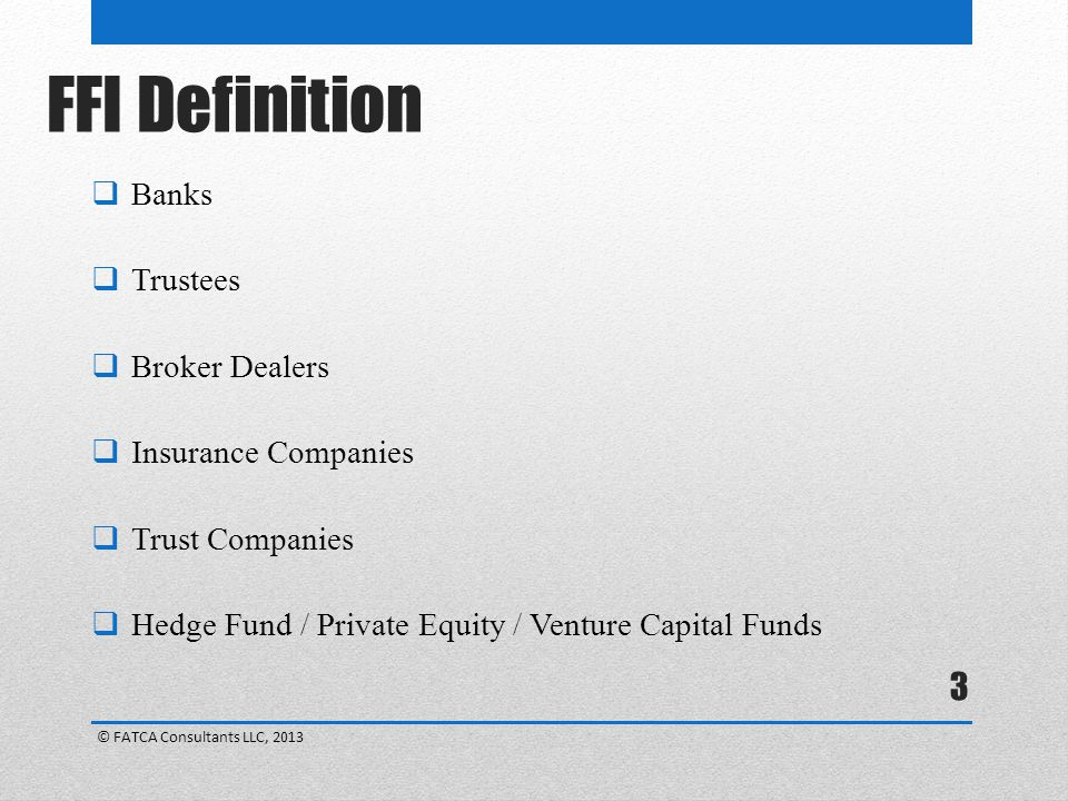 FFI Definition Banks Trustees Broker Dealers Insurance Companies