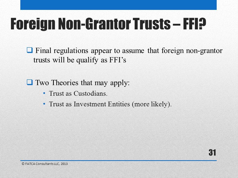 Foreign Non-Grantor Trusts – FFI