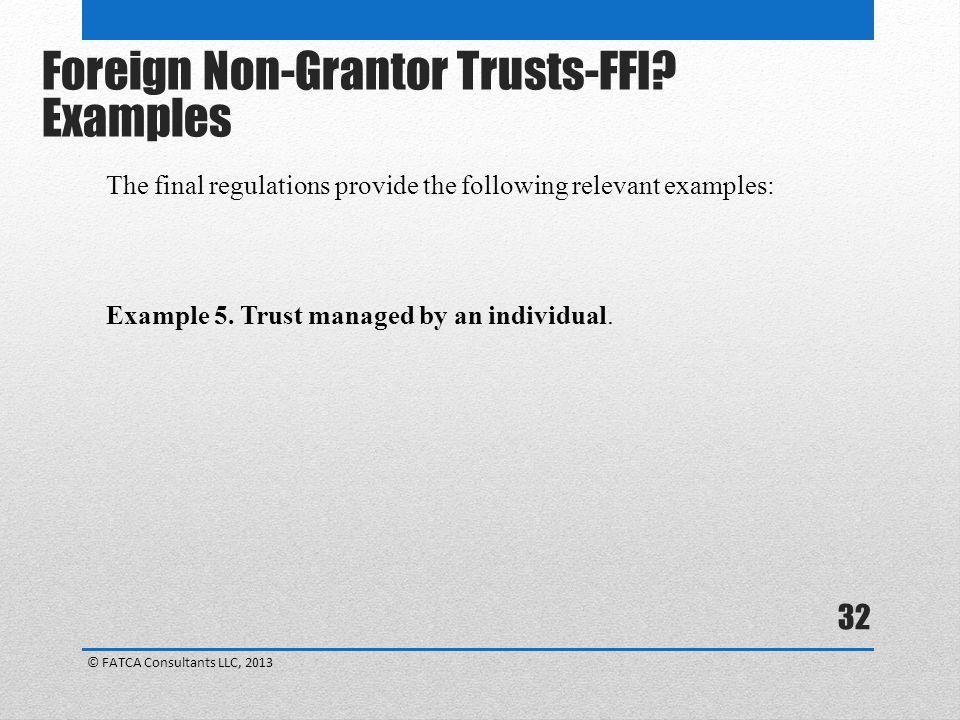 Foreign Non-Grantor Trusts-FFI Examples