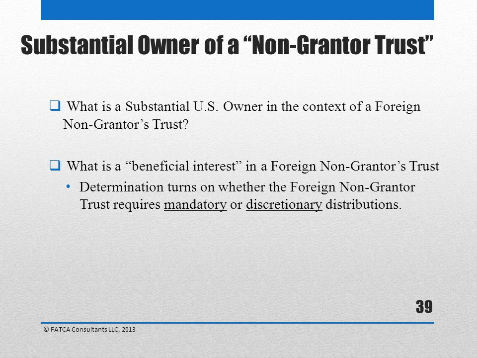 Substantial Owner of a Non-Grantor Trust