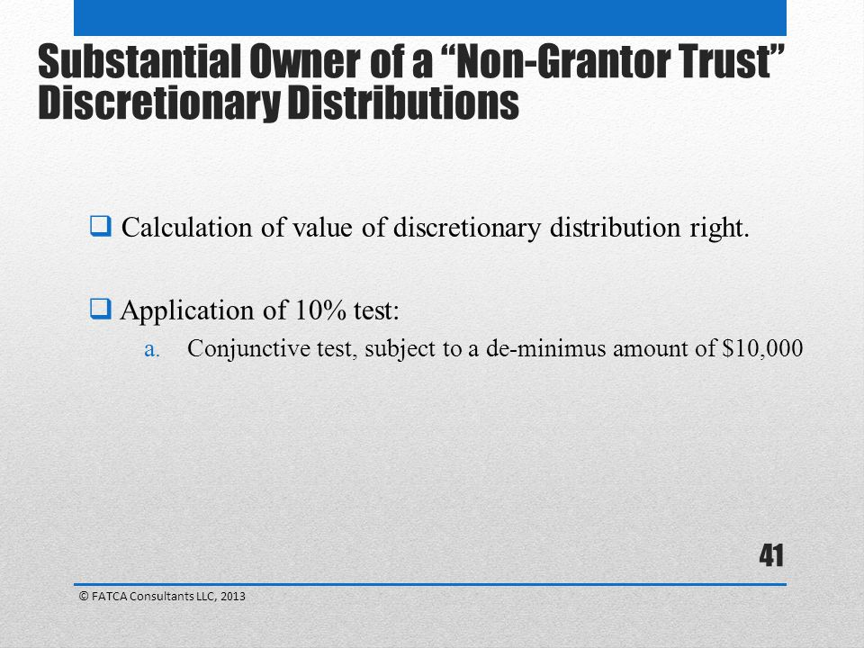 Substantial Owner of a Non-Grantor Trust Discretionary Distributions