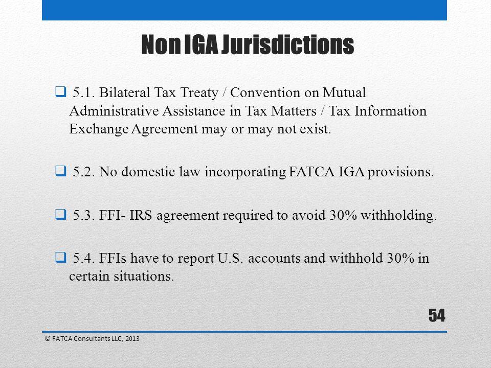 Non IGA Jurisdictions