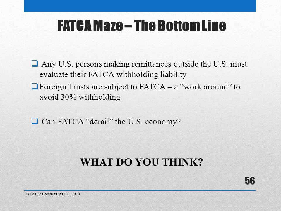 FATCA Maze – The Bottom Line