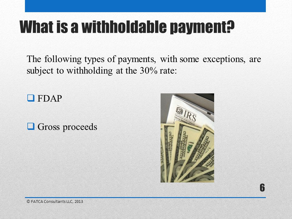 What is a withholdable payment