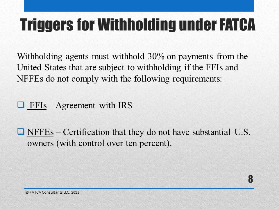 Triggers for Withholding under FATCA