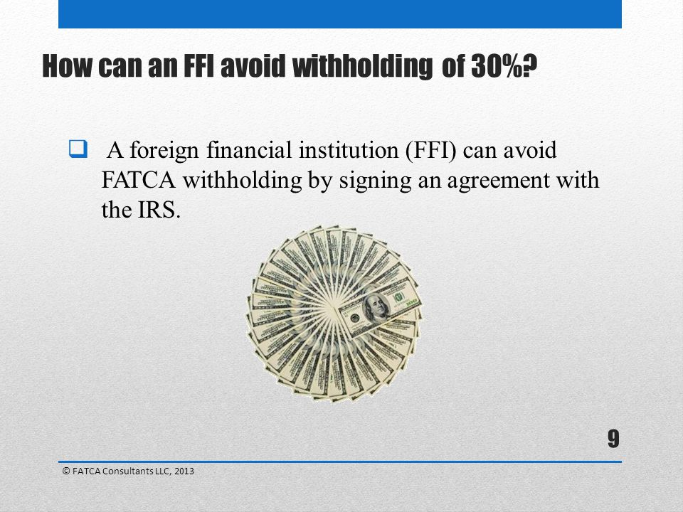 How can an FFI avoid withholding of 30%