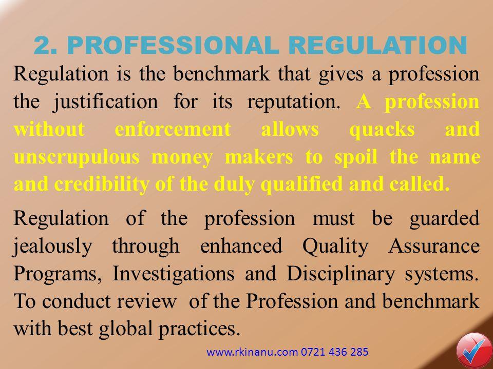 2. PROFESSIONAL REGULATION