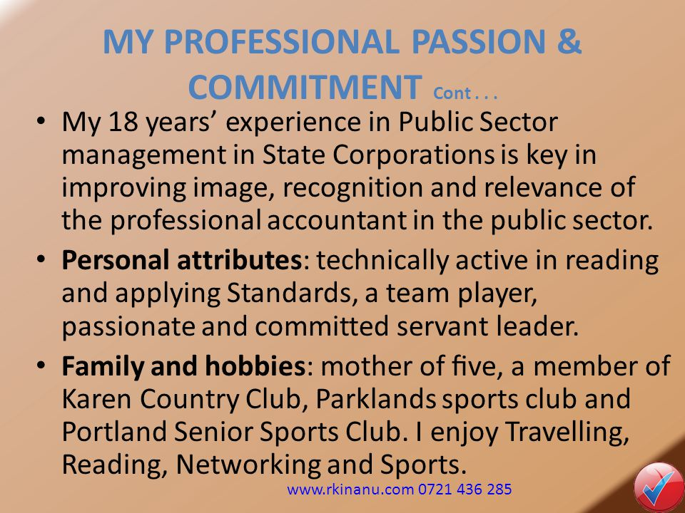 MY PROFESSIONAL PASSION & COMMITMENT Cont . . .