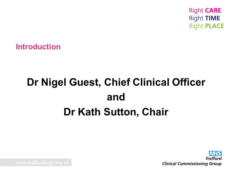 Dr Nigel Guest, Chief Clinical Officer
