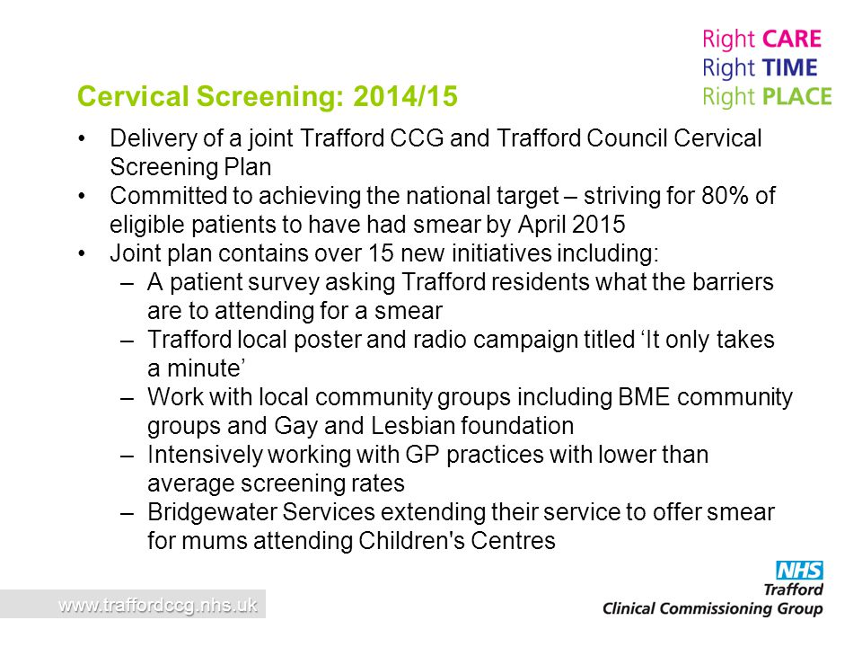 Cervical Screening: 2014/15 Delivery of a joint Trafford CCG and Trafford Council Cervical Screening Plan.
