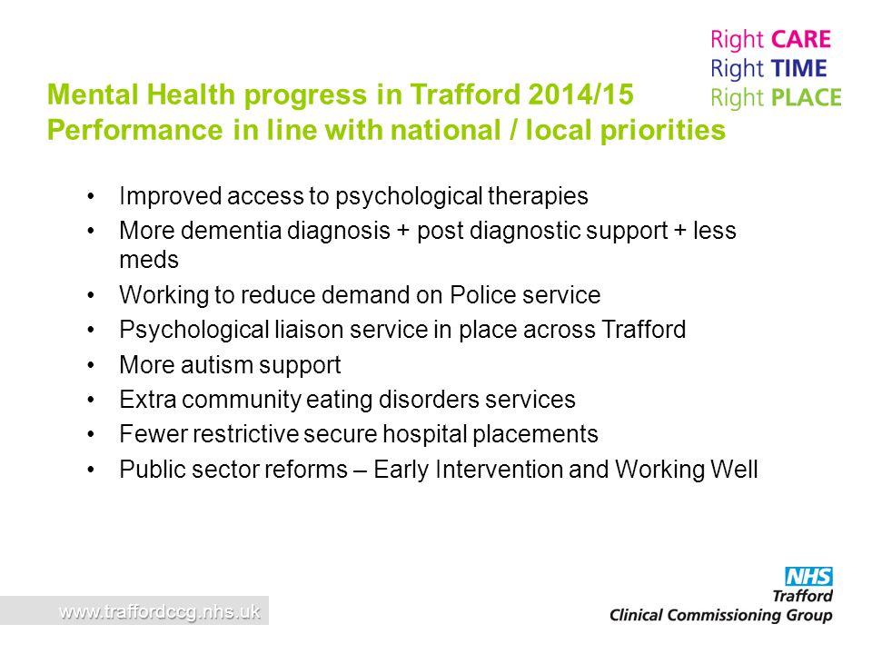 Mental Health progress in Trafford 2014/15