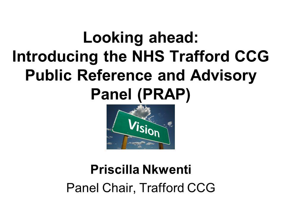 Priscilla Nkwenti Panel Chair, Trafford CCG