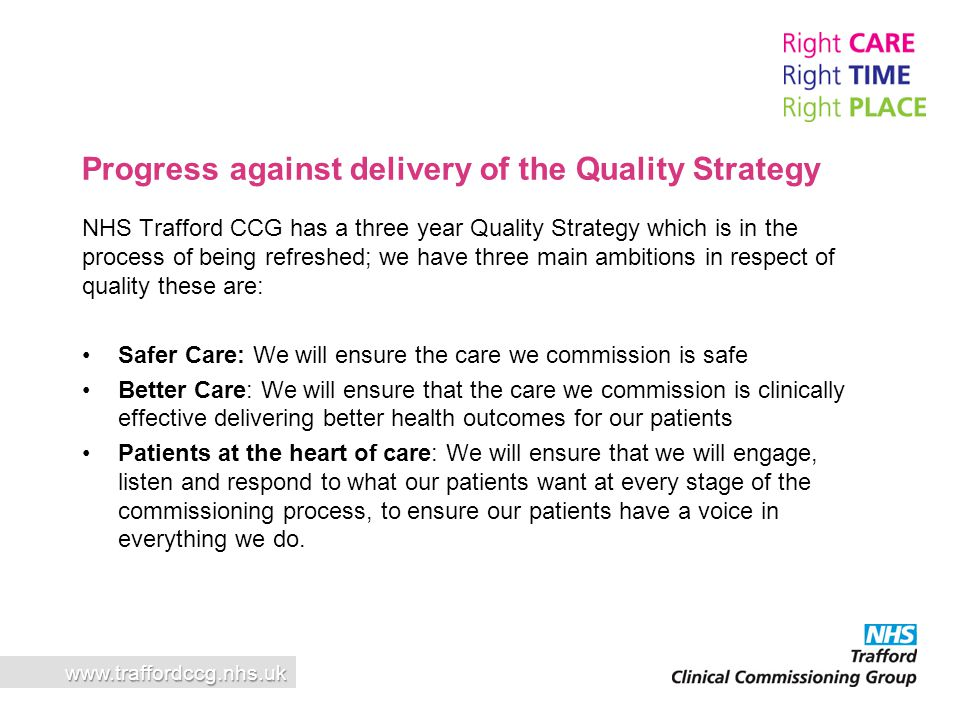 Progress against delivery of the Quality Strategy