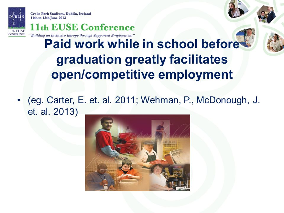 Paid work while in school before graduation greatly facilitates open/competitive employment