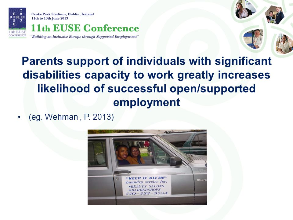 Parents support of individuals with significant disabilities capacity to work greatly increases likelihood of successful open/supported employment