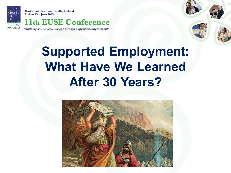 Supported Employment: What Have We Learned After 30 Years