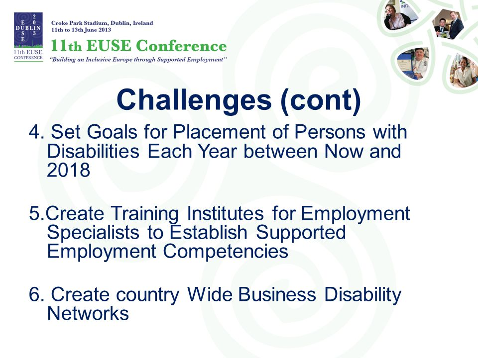 Challenges (cont) 4. Set Goals for Placement of Persons with Disabilities Each Year between Now and 2018.