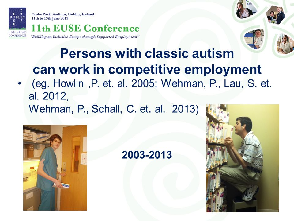 Persons with classic autism can work in competitive employment