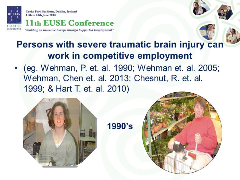Persons with severe traumatic brain injury can work in competitive employment