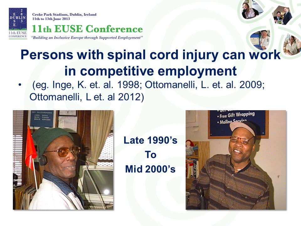 Persons with spinal cord injury can work in competitive employment