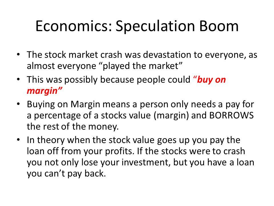 Economics: Speculation Boom