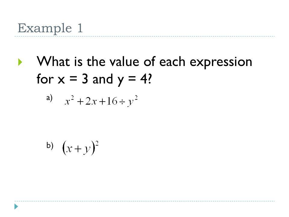 What is the value of each expression for x = 3 and y = 4