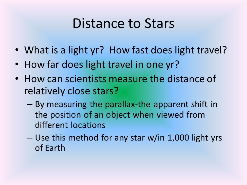 Distance to Stars What is a light yr How fast does light travel