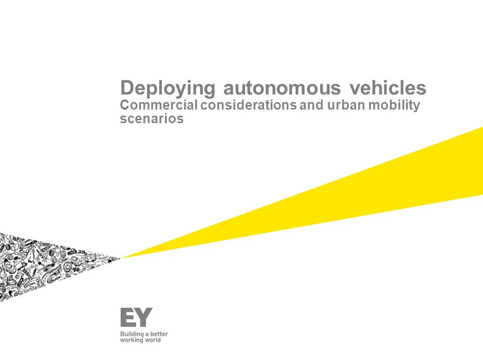 Deploying autonomous vehicles Commercial considerations and urban mobility scenarios