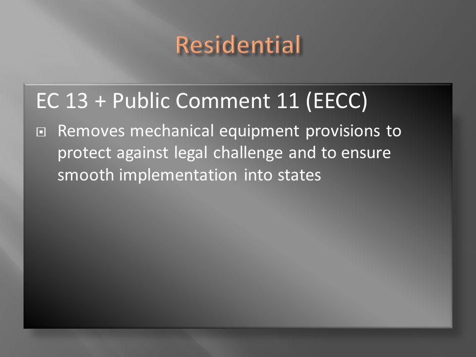 Residential EC 13 + Public Comment 11 (EECC)