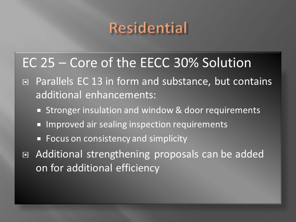Residential EC 25 – Core of the EECC 30% Solution