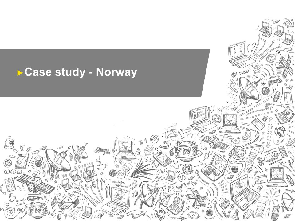 Case study - Norway Presentation title
